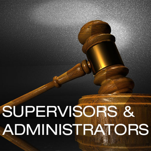 Civil Liabilities for Supervisors & Administrators